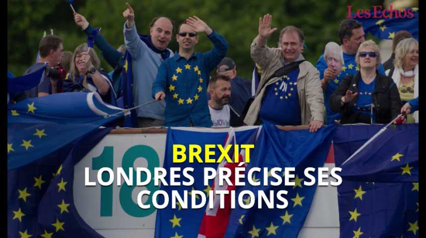 Illustration pour la vidéo Londres précise ses conditions pour le Brexit