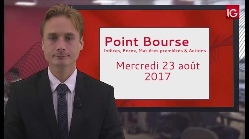 Illustration pour la vidéo Point Bourse IG du 23.08.2017