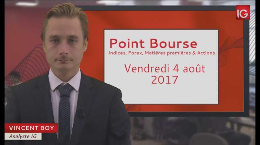 Illustration pour la vidéo Point Bourse du vendredi 4 août 2017