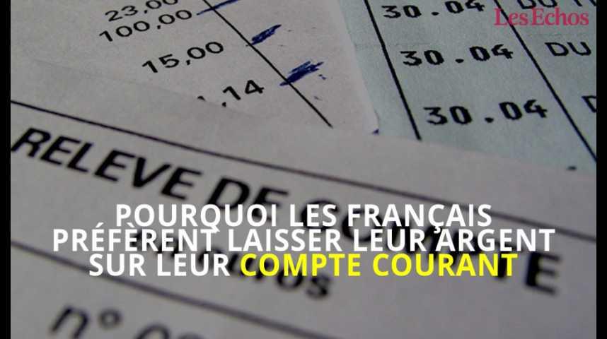 Illustration pour la vidéo Pourquoi les Français préfèrent laisser leur argent sur leur compte courant