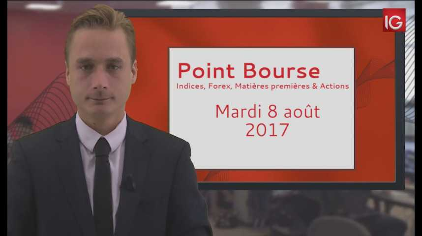 Illustration pour la vidéo Point Bourse du mardi 8 août 2017
