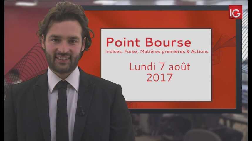 Illustration pour la vidéo Point Bourse du lundi 7 août 2017