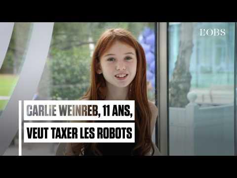 Carlie Weinreb, 11 ans, veut taxer les robots
