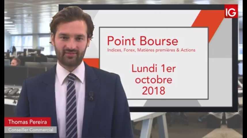 Illustration pour la vidéo Point Bourse IG du Lundi 1er octobre 2018