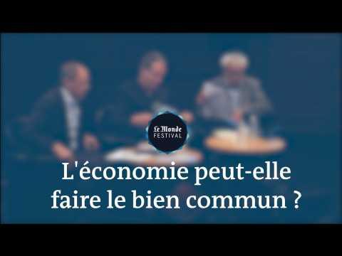Monde Festival : L'économie peut-elle faire le bien commun ?