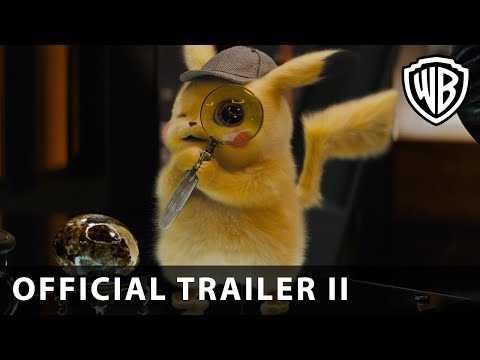 POKÉMON Detective Pikachu – Official Trailer 2