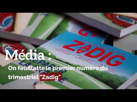 """Media : On feuillette le premier numéro du trimestriel """"Zadig"""""""