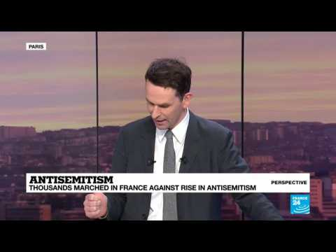 Anti-Semitism in France: 'The fight must begin at the grassroots level'