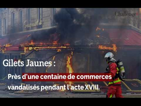 Gilets Jaunes : Près d'une centaine de commerces vandalisés pendant l'acte XVIII