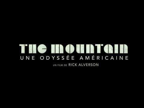 The Mountain : une odyssée américaine - Bande annonce VOSTFR