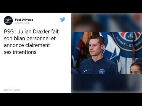 PSG. Julian Draxler?: «?Ce club est fou?»