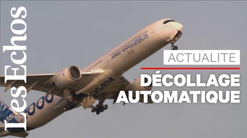 Illustration pour la vidéo Airbus réussit le « décollage automatique » d'un avion
