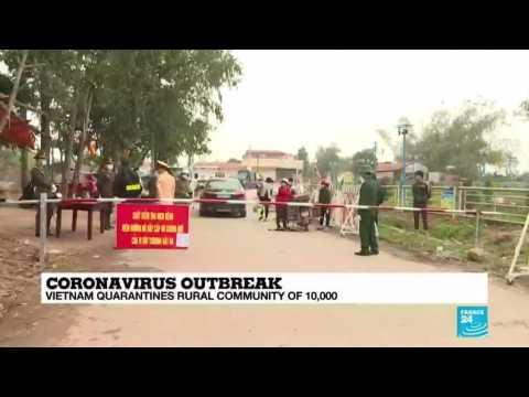 Vietnam quarantines rural community of 10,000
