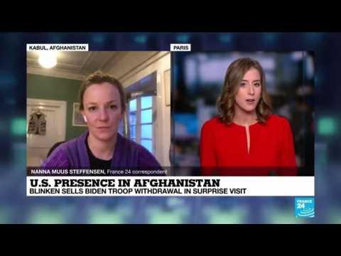 Afghanistan: Blinken sells Biden troop withdrawal in surprise visit