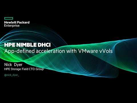 HPE Nimble Storage dHCI: App-defined acceleration with VMware vVols