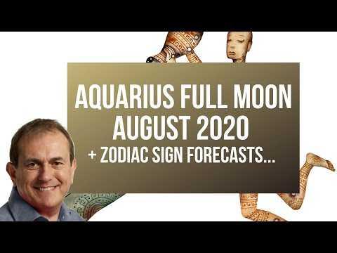 Aquarius Full Moon August 2020 + Zodiac Sign Forecasts