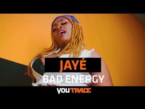 Jayé - Bad Energy