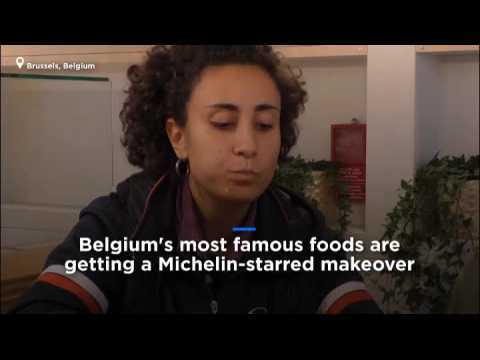 Watch: Belgium's famous foods get Michelin-starred makeover