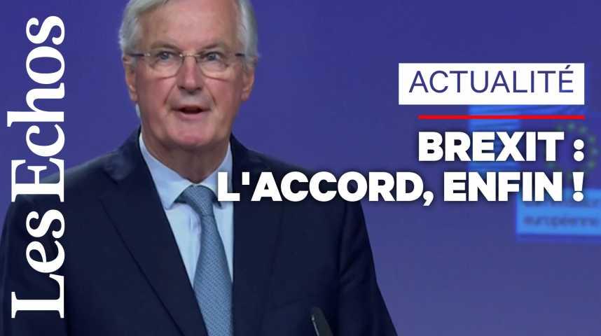 Illustration pour la vidéo Michel Barnier : «Nous avons trouvé un accord sur le retrait ordonné du Royaume-Uni de l'Union Européenne»