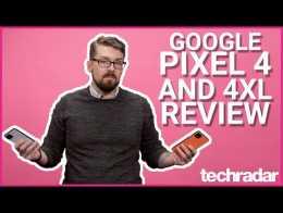Google Pixel 4 and Pixel 4 XL Review