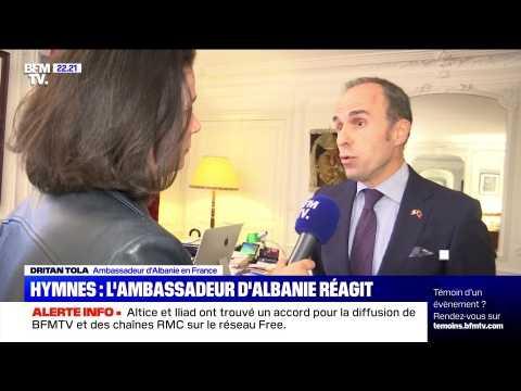 Hymnes: L'ambassadeur d'Albanie réagit - 10/09