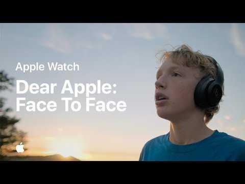 Dear Apple: Face to Face — Apple Watch