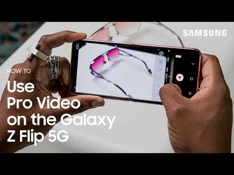 Galaxy Z Flip 5G: How to Use Pro Video | Samsung