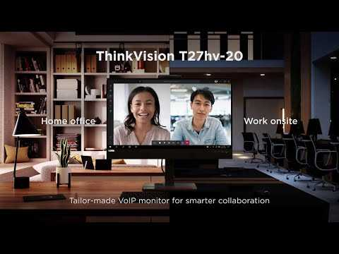 ThinkVision T27hv Smart VoIP Monitor – Smarter Collaboration Wherever You Work From