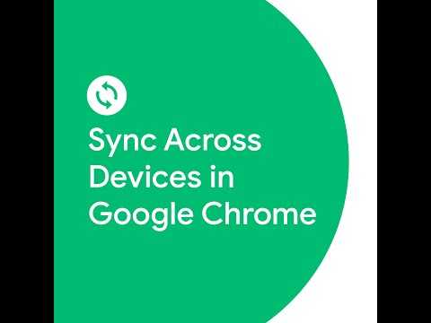 Sync Across Devices in Google Chrome