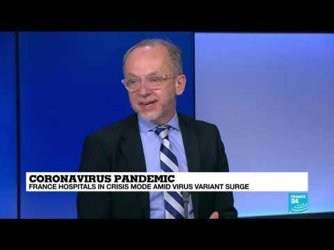 Coronavirus pandemic: French hospitals in crisis mode amid variant surge