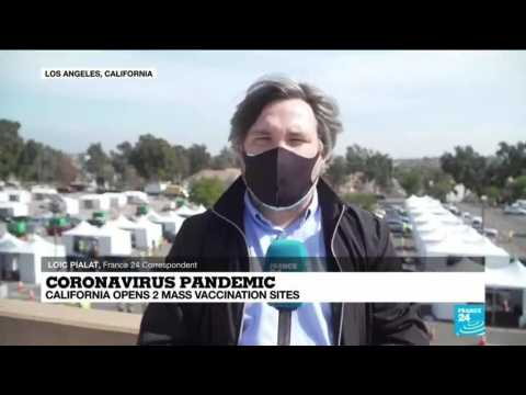 Coronavirus pandemic: California opens two mass vaccination sites