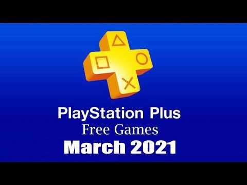 PlayStation Plus Free Games - March 2021