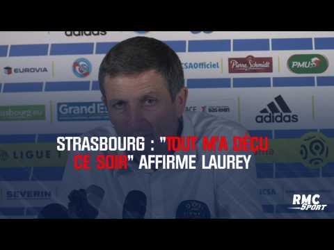 """Strasbourg : """"Tout m'a déçu ce soir"""" affirme Laurey"""