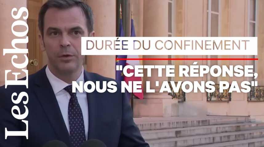 """Illustration pour la vidéo """"Tant que le confinement devra durer, il durera"""", affirme Olivier Véran"""