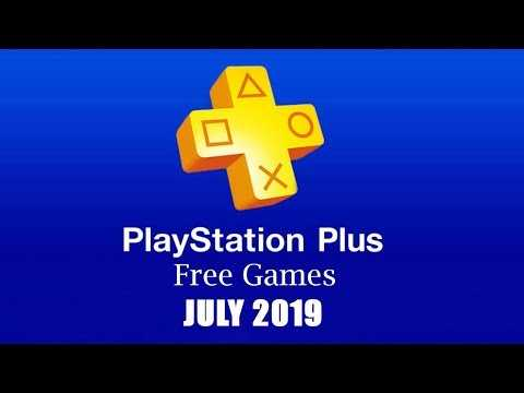 PlayStation Plus Free Games - July 2019
