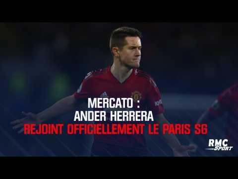 Mercato : Ander Herrera rejoint officiellement le Paris SG