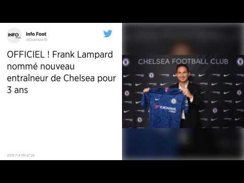 Mercato : Frank Lampard remplace Maurizio Sarri à la tête des Blues