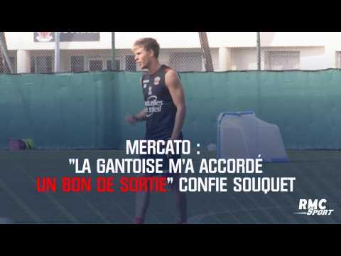 """Mercato :  """"La Gantoise m'a accordé un bon de sortie"""" confie Souquet"""