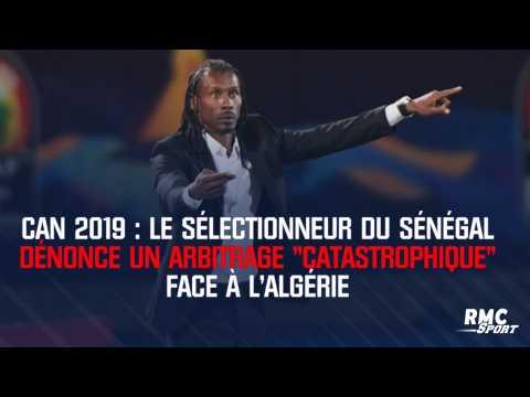 """CAN 2019 : Le sélectionneur du Sénégal dénonce un arbitrage """"catastrophique"""" face à l'Algérie"""