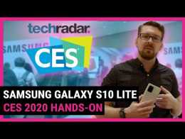Hands-on with the SAMSUNG GALAXY S10 LITE | TechRadar at CES 2020