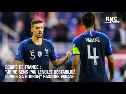 """VIDEO: Equipe de France : """"Je ne sens pas Lenglet déstabilisé (après sa bourde)"""" rassure Varane"""