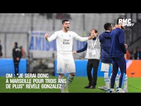 """VIDEO: OM : """"Je serai donc à Marseille pour trois ans de plus"""" révèle Gonzalez"""