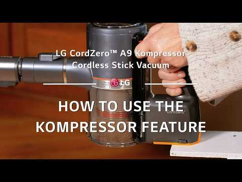 LG CordZero A9 Kompressor - How to Use the Kompressor Feature
