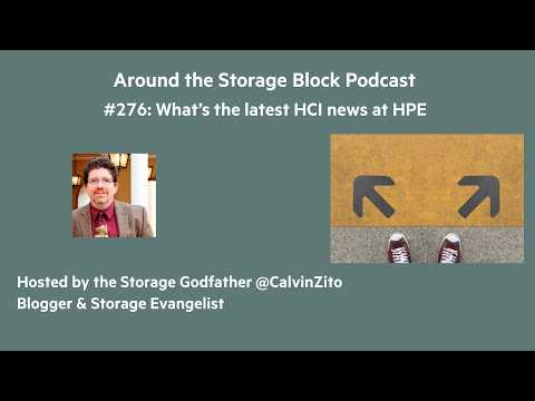 HPE Nimble Storage dHCI and HPE SimpliVity news: ATSB podcast #276