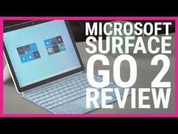 Surface Go 2 Değerlendirmesi |  Microsoft için bir başka uygun fiyatlı kazanç mı?