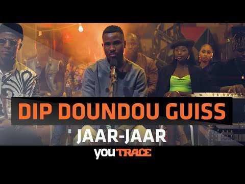Dip Doundou Guiss ft. Toomani - Jaar-Jaar ( YouTRACE )