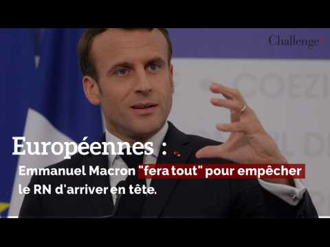 """Macron """"fera tout"""" pour empêcher le RN d'arriver en tête"""
