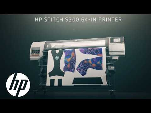 HP STITCH S300 Dye Sublimation Printer – Product Tour | HP STITCH Printers | HP