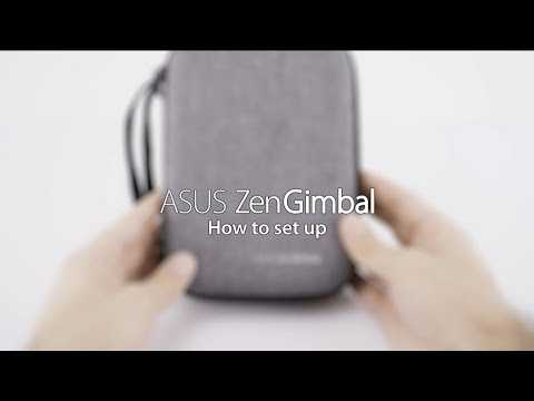 Set Up ZenGimbal in Only a Few Easy Steps | ASUS