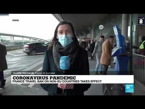 Coronavirus pandemic: France travel ban on non-EU countries takes effect